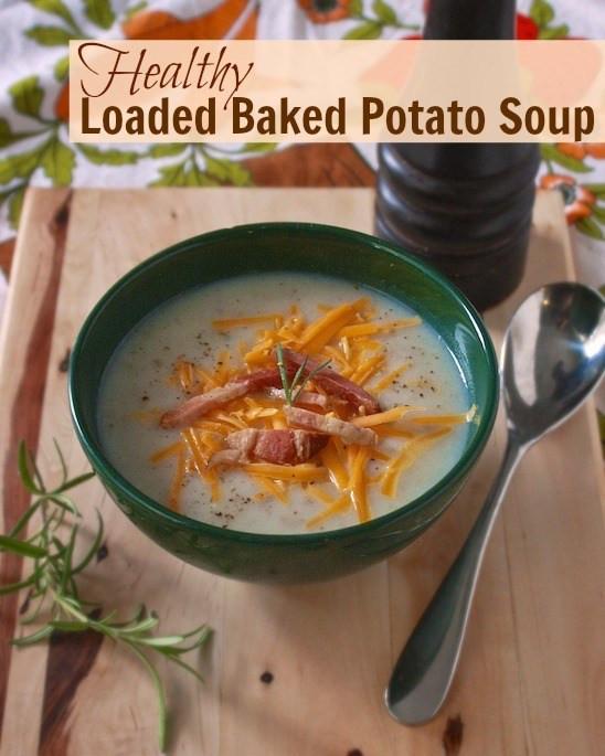 Healthy Baked Potato Soup  Healthy Loaded Baked Potato Soup