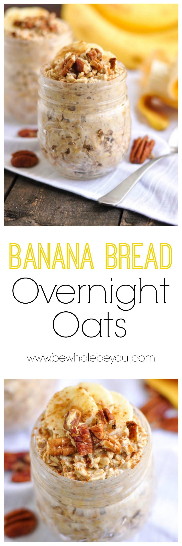 Healthy Banana Bread Recipe With Oats  Recipe Post Banana Bread Overnight Oats Be Whole Be You