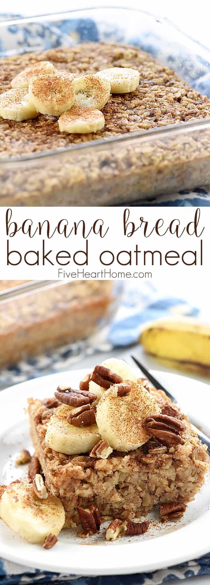Healthy Banana Recipes For Breakfast  Banana Bread Baked Oatmeal