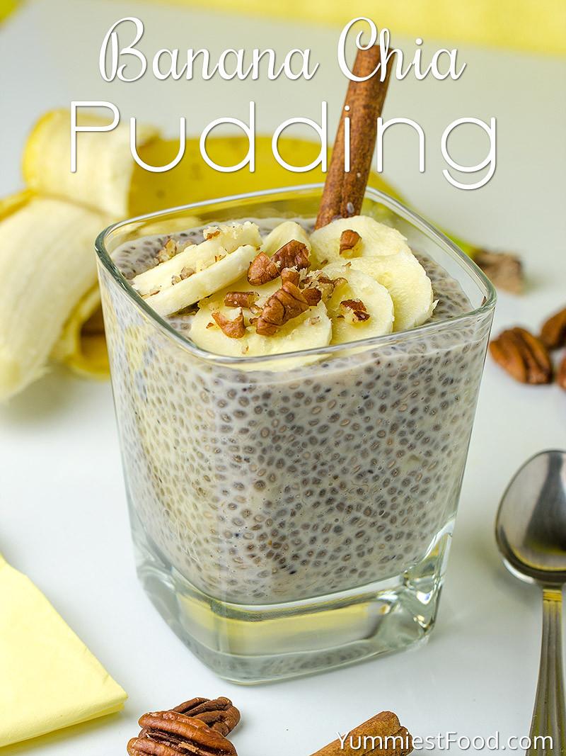 Healthy Banana Recipes For Breakfast  Healthy Breakfast Banana Chia Pudding Recipe from
