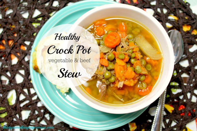 Healthy Beef Stew Crock Pot  Crock Pot Ve able Beef Stew ThirtySomethingSuperMom