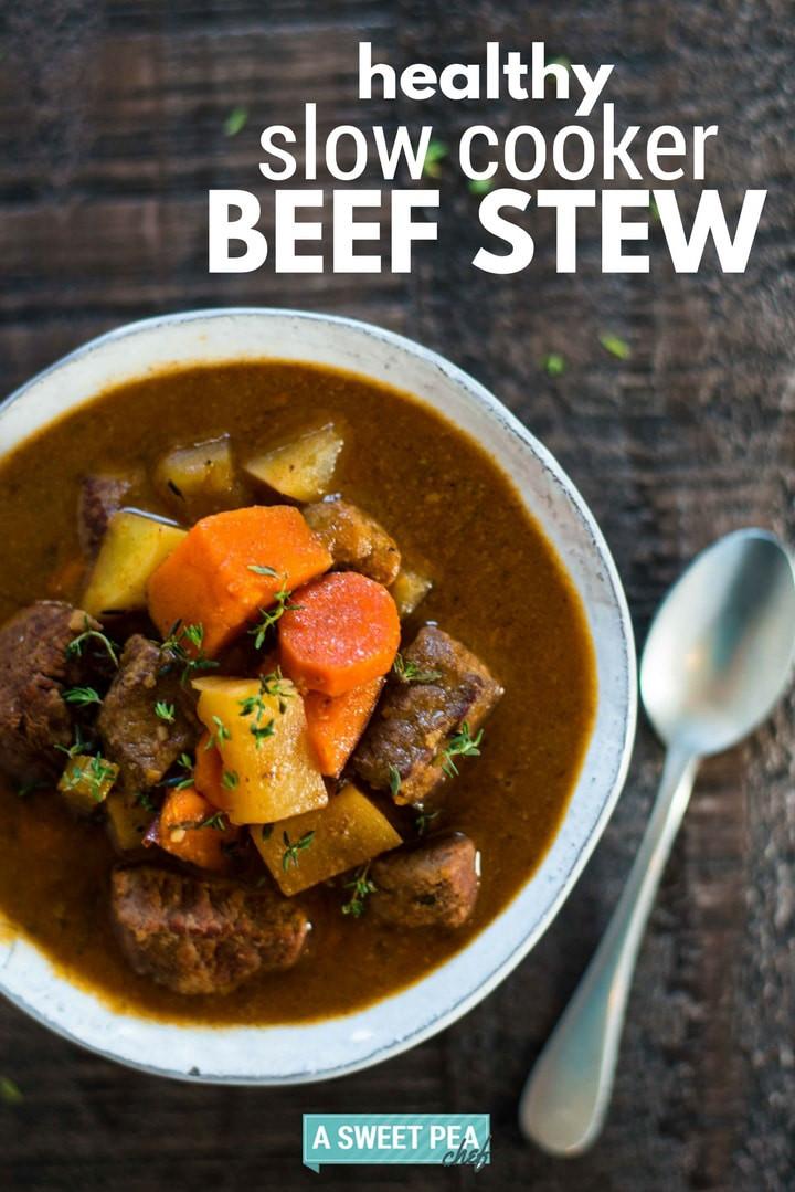 Healthy Beef Stew  Healthy Slow Cooker Beef Stew Perfect Make Ahead Dinner