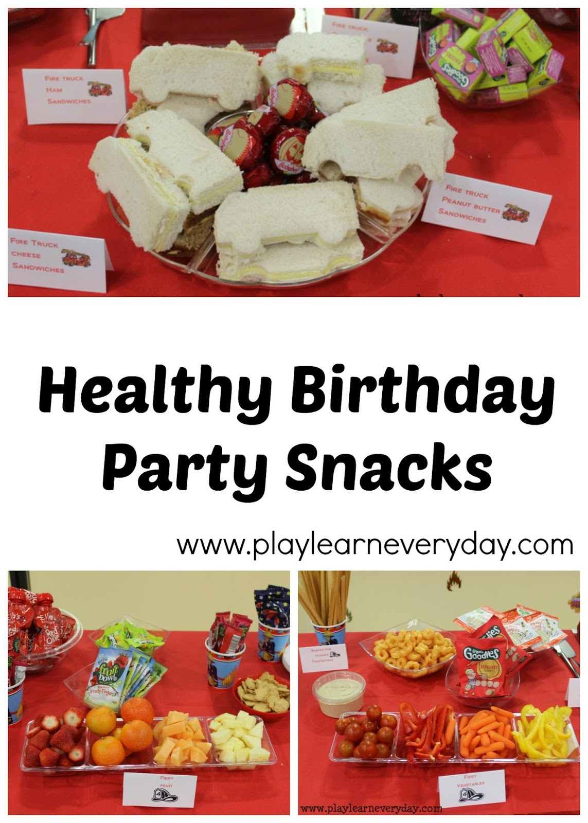 Healthy Birthday Party Snacks  Healthy Birthday Party Snacks Play and Learn Every Day