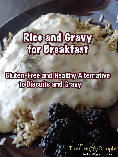 Healthy Biscuits And Gravy  Rice and Gravy Recipe for Breakfast Gluten Free and