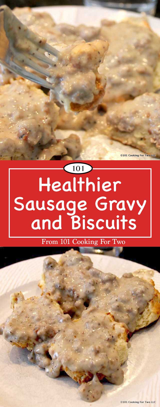 Healthy Biscuits And Gravy  Healthier Sausage Gravy and Biscuits