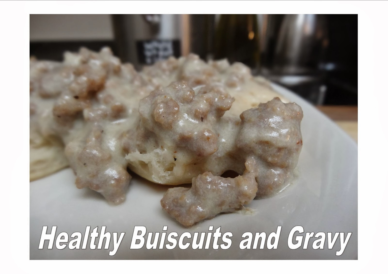 Healthy Biscuits And Gravy  The Thrifty Italian Mama Healthy Biscuits and Gravy