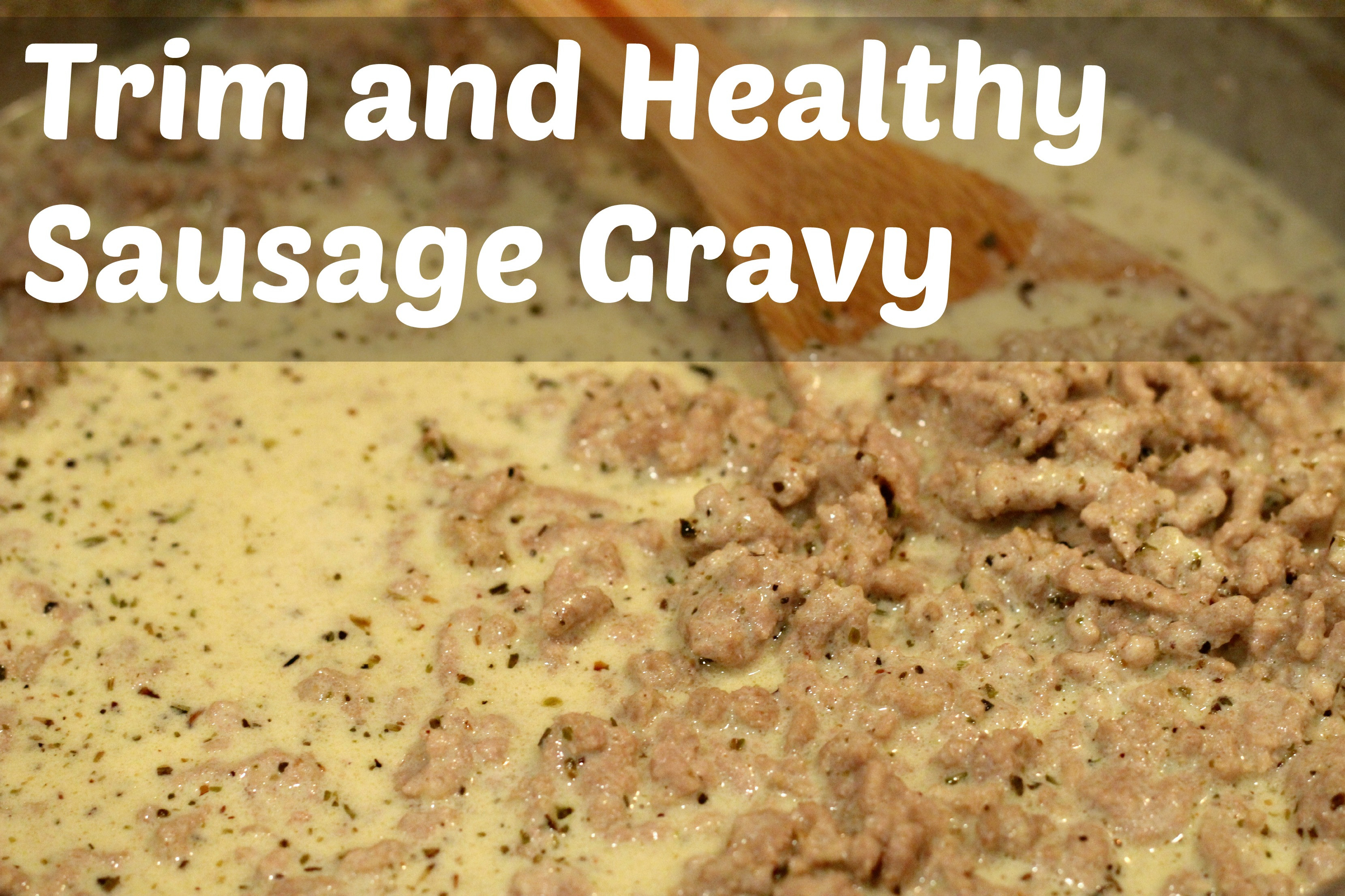Healthy Biscuits And Gravy  Trim and Healthy Biscuits and Sausage Gravy Grassfed Mama