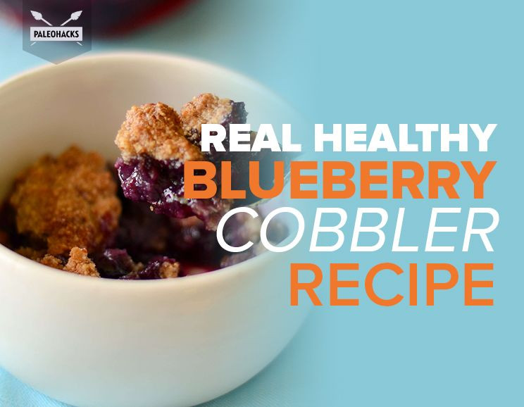 Healthy Blueberry Cobbler  Real Healthy Blueberry Cobbler Recipe