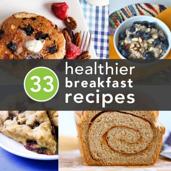 Healthy Breakfast Alternatives  33 Healthier Breakfast Alternatives