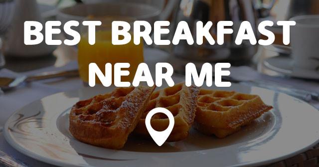 Healthy Breakfast Around Me top 20 Best Breakfast Near Me Points Near Me