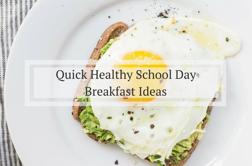 Healthy Breakfast Before School  Quick Healthy School Day Breakfast Cheat Sheet
