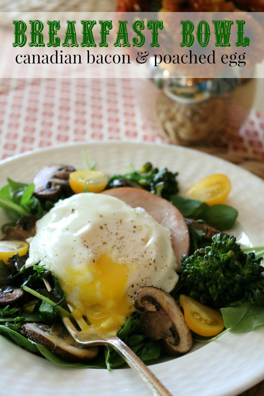 Healthy Breakfast Bowls With Eggs  Breakfast Bowl Canadian Bacon and Steamed Egg
