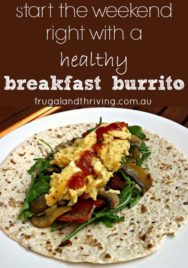 Healthy Breakfast Burrito Recipe  A healthy breakfast burrito to start your day off right