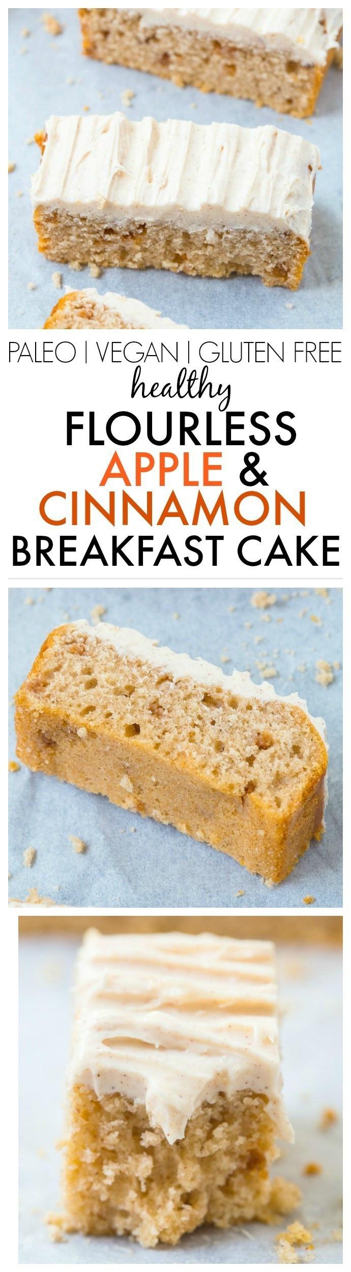 Healthy Breakfast Cake  Healthy Flourless Apple Cinnamon Breakfast Cake