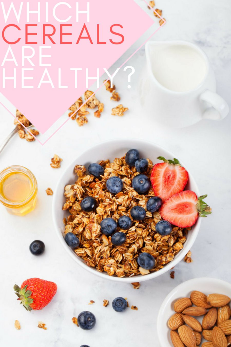 Healthy Breakfast Cereals  Here Are The Breakfast Cereals That Are Actually Healthy