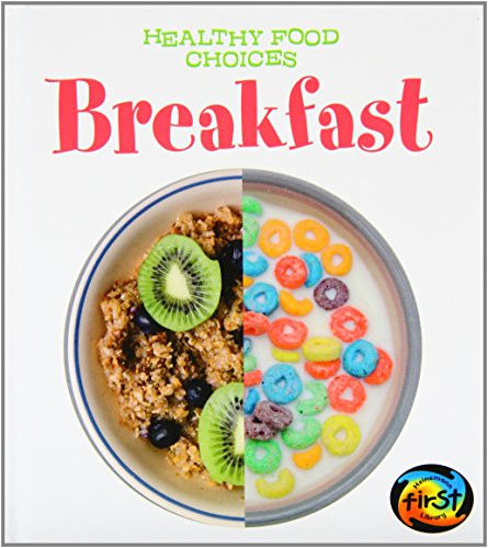 Healthy Breakfast Choice  Breakfast Healthy Food Choices BY VIC Parker