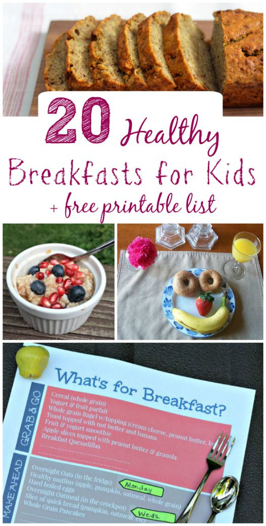 Healthy Breakfast Choices  20 Healthy Breakfast Ideas for Kids Free Printable