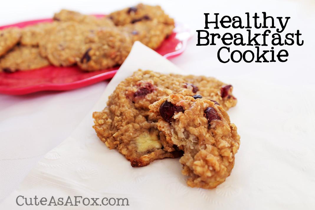 Healthy Breakfast Cookie  Healthy Breakfast Cookie