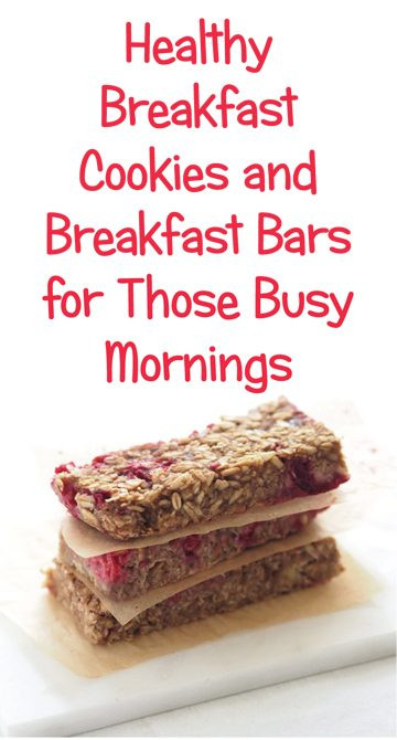 Healthy Breakfast Cookies And Bars  Healthy Breakfast Cookie Recipe & Cereal Bars for Those