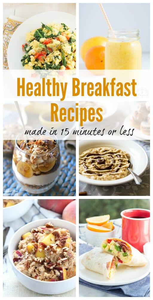 Healthy Breakfast Dishes  Healthy Breakfast Recipes in 15 minutes or Less Spoonful