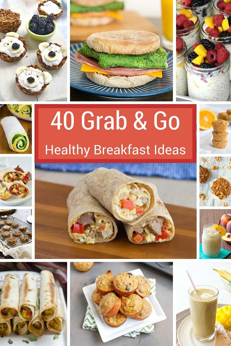 Healthy Breakfast Foods On The Go  40 Grab and Go Healthy Breakfast Ideas