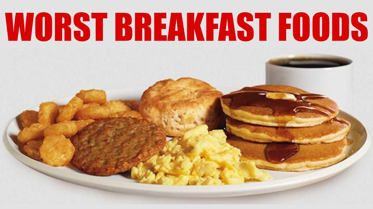 Healthy Breakfast Foods To Eat  WORST Breakfast Foods & Healthy Alternatives What to Eat