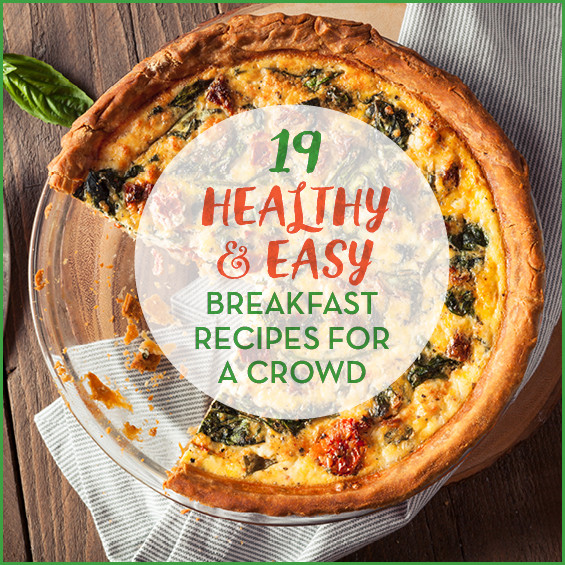 Healthy Breakfast For A Crowd  19 Healthy & Easy Breakfast Recipes For A Crowd Get