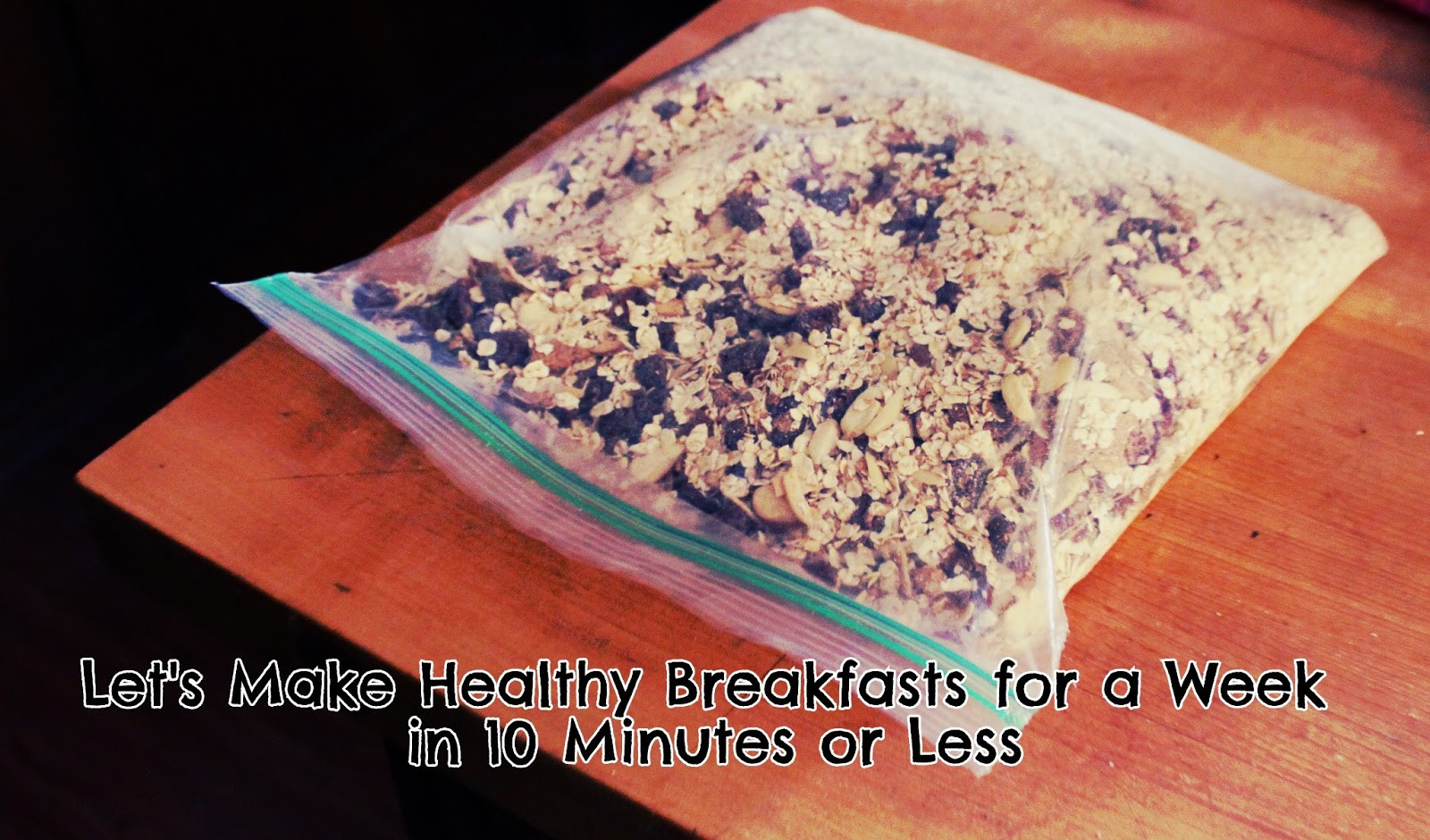 Healthy Breakfast For A Week  Let s Make Healthy Breakfasts for a Week in 10 Minutes or