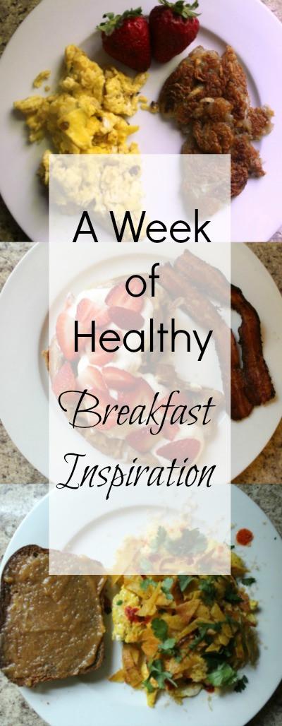 Healthy Breakfast For A Week  A Week Healthy Breakfast Inspiration A Return To