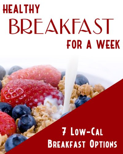 Healthy Breakfast For A Week  LOW CARB LOW CALORIE BREAKFAST LOW CARB LOW BEST FOODS