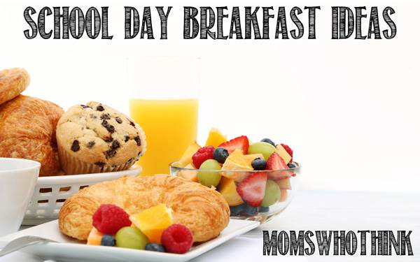 Healthy Breakfast For School  Moms Who Think School Day Breakfast Ideas