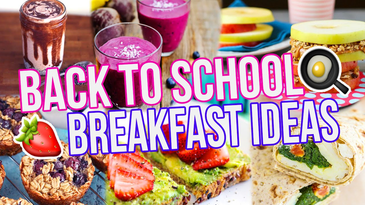 Healthy Breakfast For School  5 BACK TO SCHOOL BREAKFAST IDEAS Healthy Easy