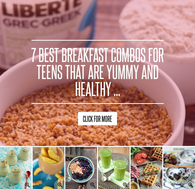 Healthy Breakfast For Teens  7 Best Breakfast bos for Teens That Are Yummy and