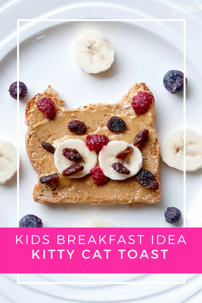 Healthy Breakfast For Toddlers Recipes  Healthy Kids Breakfast Ideas Kitty Toast The Bewitchin