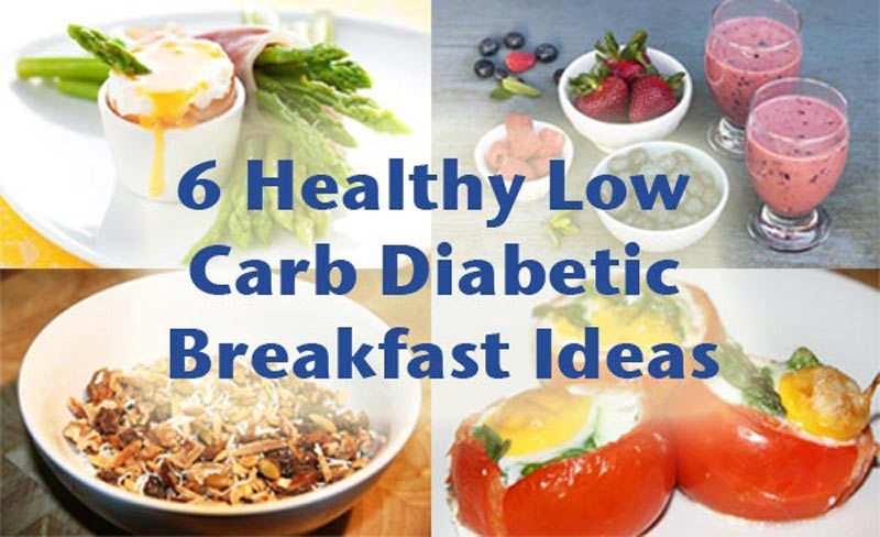 Healthy Breakfast For Type 2 Diabetes  6 Healthy low carb diabetic breakfast ideas
