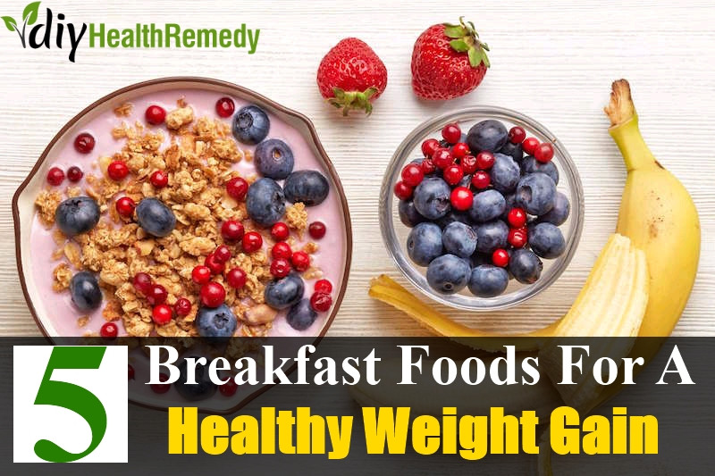 Healthy Breakfast For Weight Gain  5 Nutritious Breakfast Foods For Healthy Weight Gain