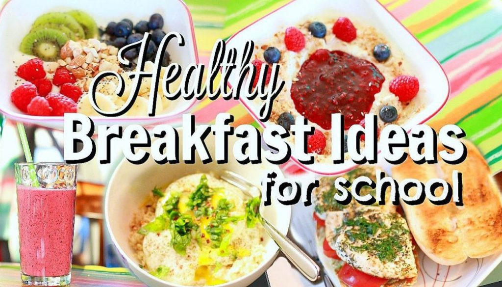 Healthy Breakfast For Work  5 Quick & Easy Healthy Breakfast Ideas for School or Work
