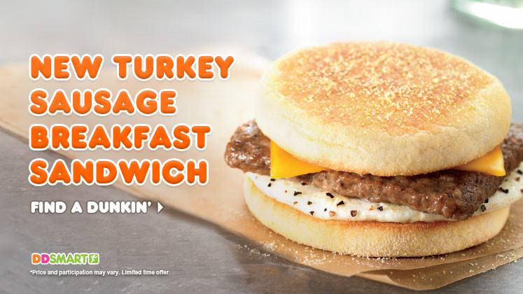 Healthy Breakfast From Dunkin Donuts  News Dunkin Donuts New Turkey Sausage Breakfast