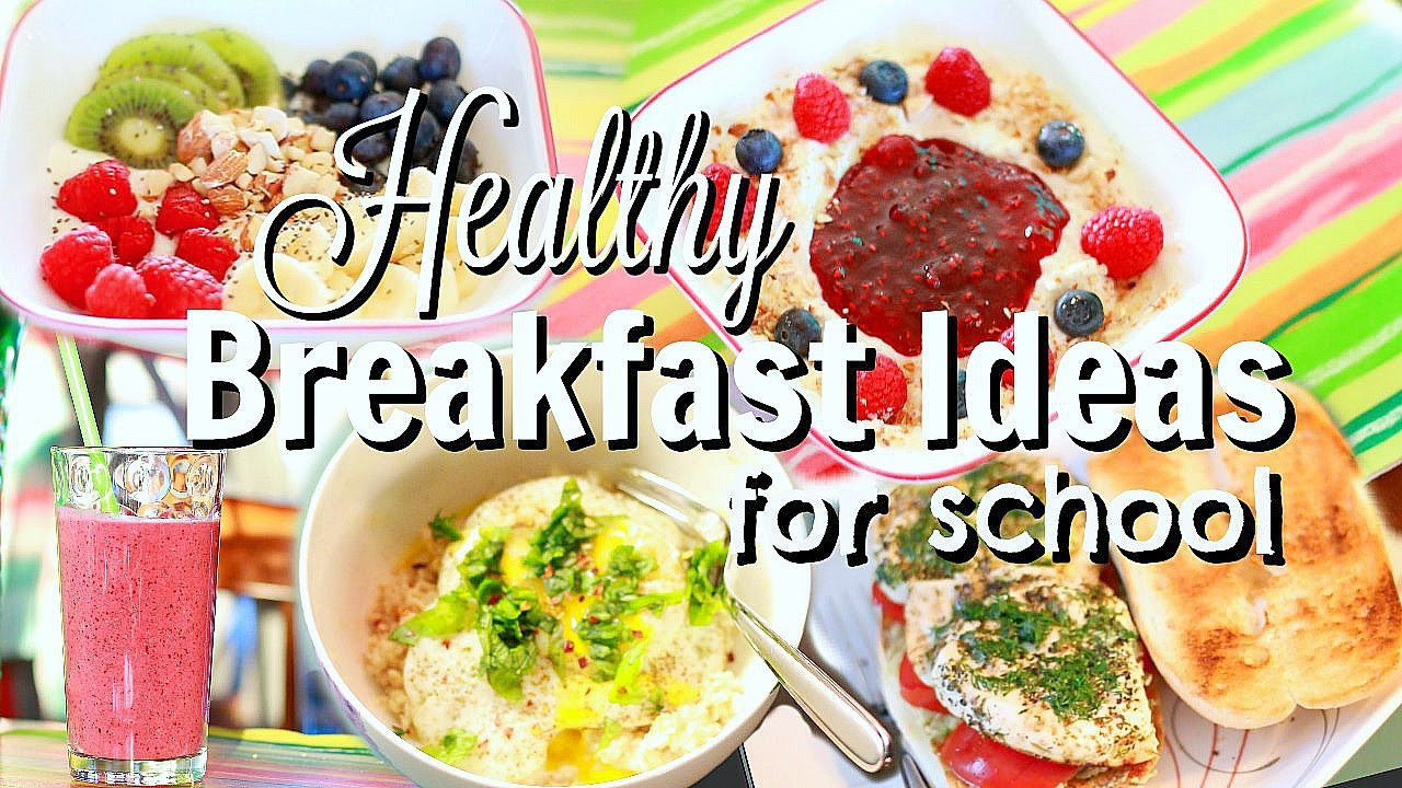 Healthy Breakfast Ideas For Work  5 Quick & Easy Healthy Breakfast Ideas for School or Work