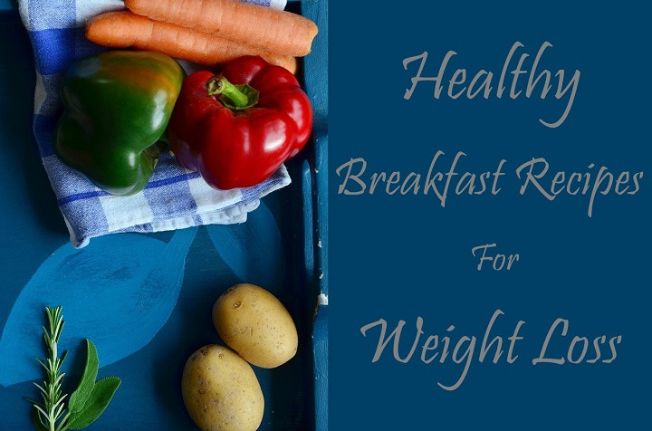Healthy Breakfast Indian Recipes For Weight Loss  12 Healthy Indian Breakfast Recipes for Weight Loss