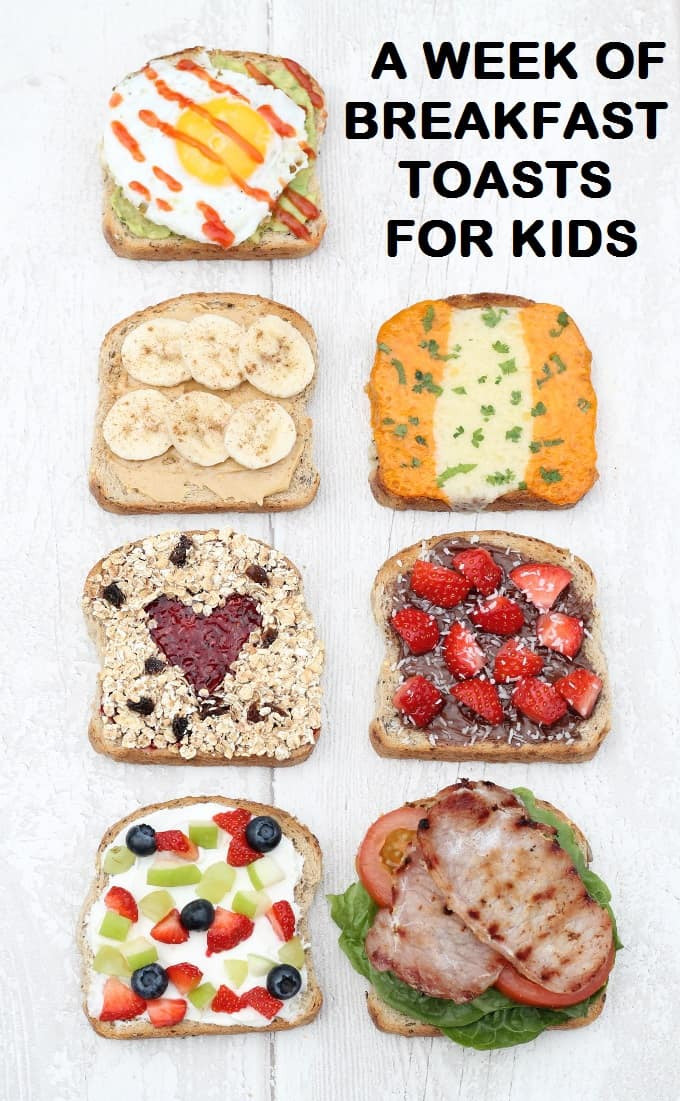Healthy Breakfast Kids  7 Healthy & Filling Breakfast Toasts My Fussy Eater
