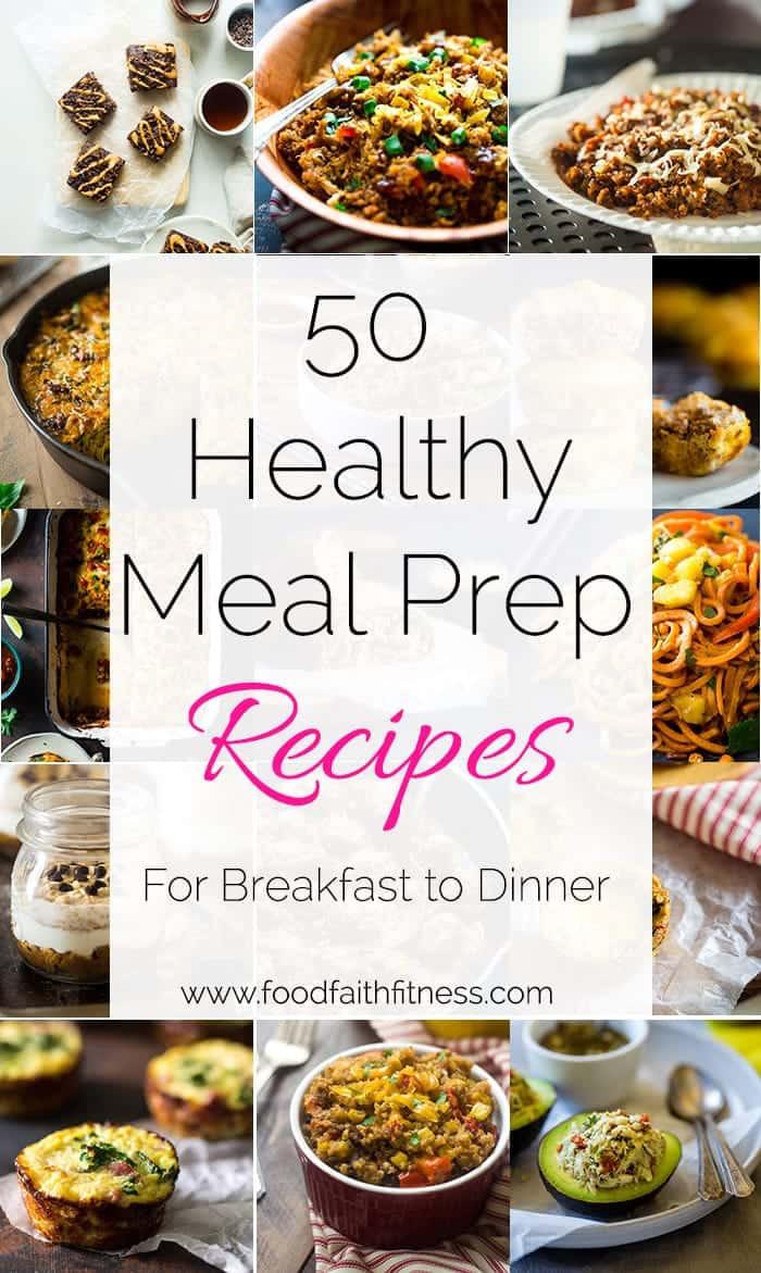 Healthy Breakfast Meal Prep  50 Meal Prep Ideas From Breakfast to Dinner Food Faith