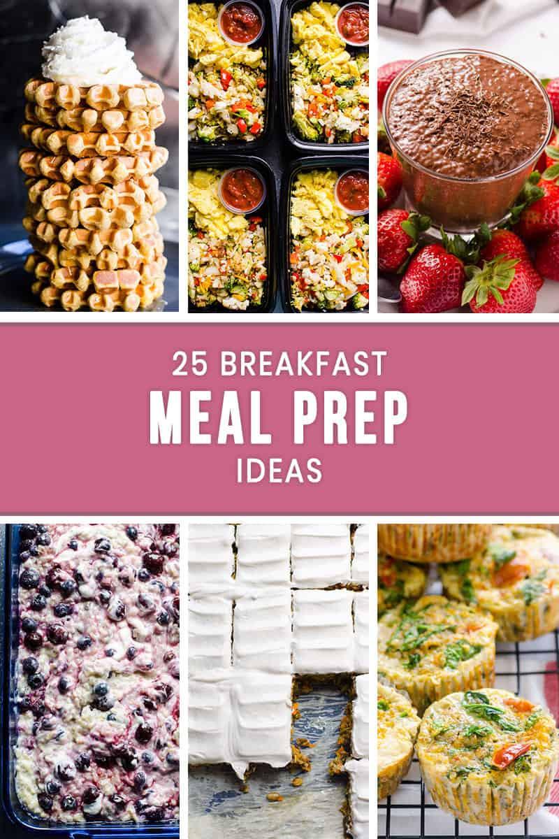 Healthy Breakfast Meal Prep Ideas  25 Breakfast Meal Prep Ideas iFOODreal Healthy Family