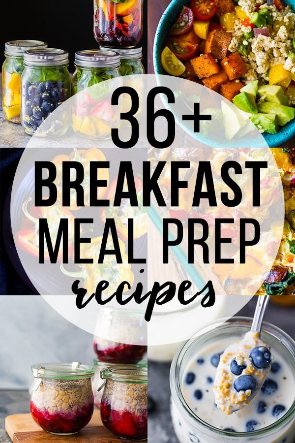 Healthy Breakfast Meal Prep Ideas  36 Healthy Breakfast Meal Prep Ideas