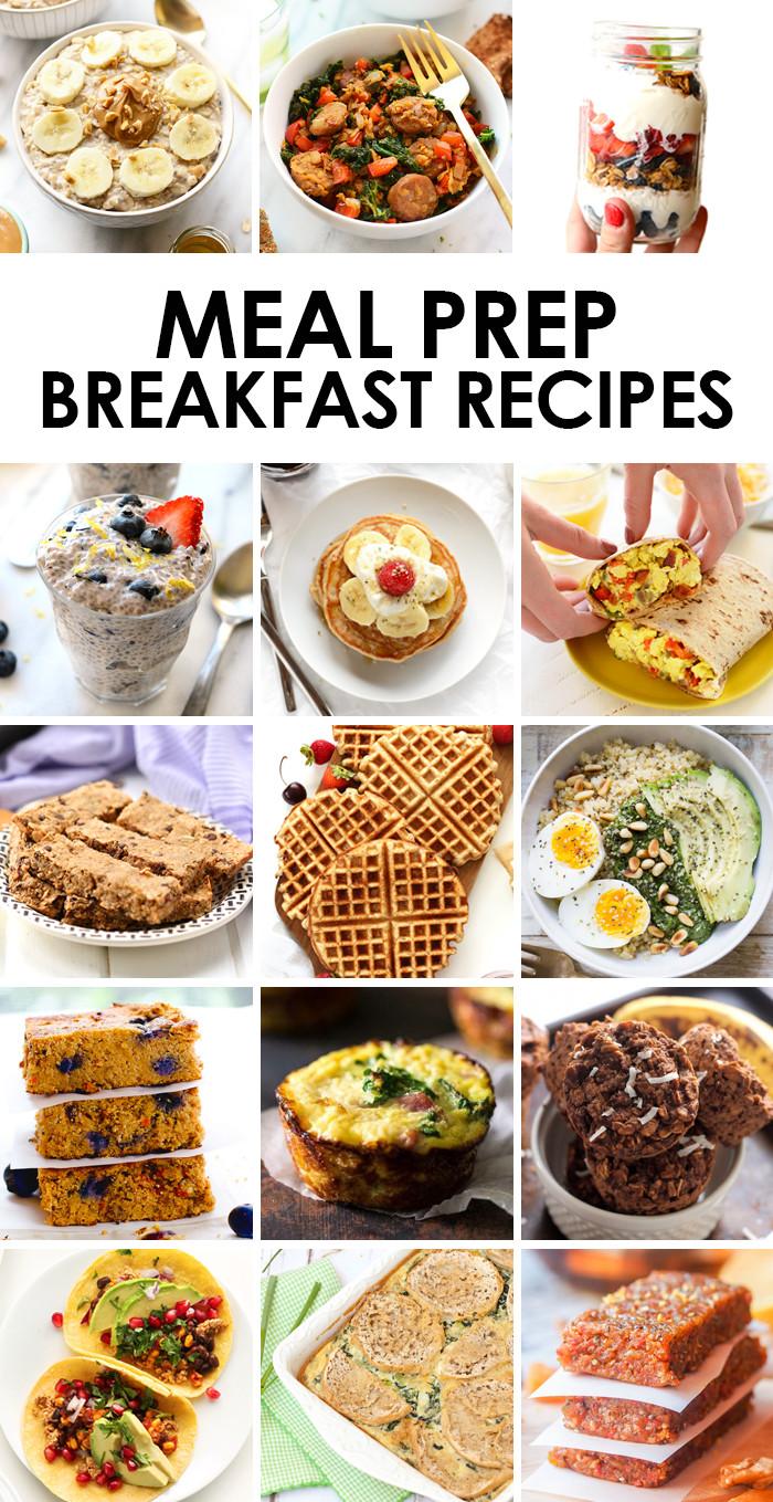 Healthy Breakfast Meal Prep Ideas  Meal Prep Recipes Breakfast Fit Foo Finds