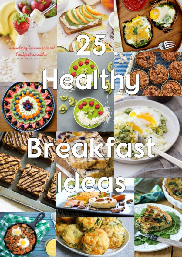 Healthy Breakfast Menu  25 Healthy Breakfast Ideas for an Inspired Menu Plan