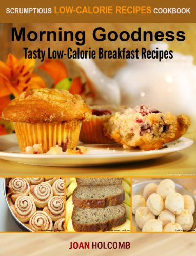 Healthy Breakfast Muffins Low Calorie  26 best images about CookBooks Recipes Books Cooking