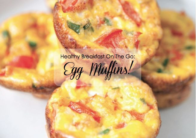Healthy Breakfast On The Go  Healthy Breakfast The Go Egg Muffins
