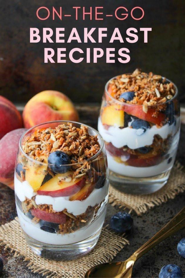 Healthy Breakfast On The Go  Healthy The Go Breakfast Recipes