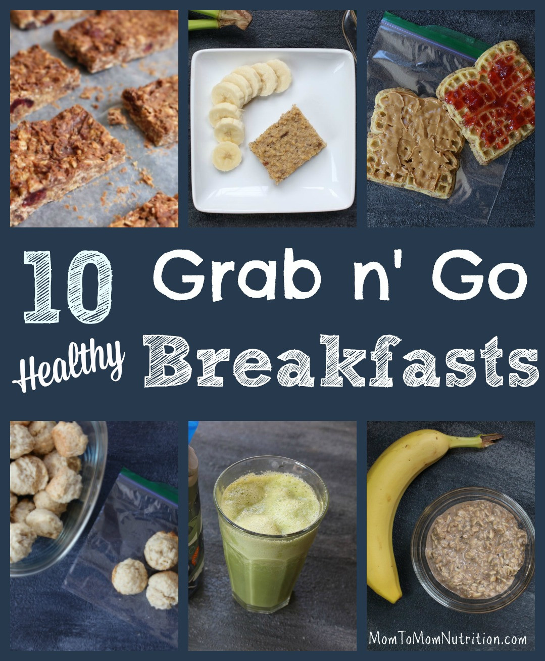 Healthy Breakfast On The Go  10 Healthy Grab and Go Breakfast Recipes Mom to Mom